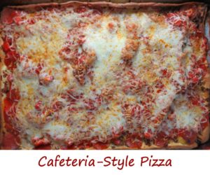 Cafeteria-Style Pizza
