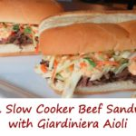 Italian Slow Cooker Beef Sandwiches with Giardiniera Aioli