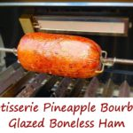Rotisserie Pineapple Bourbon Glazed Boneless Ham
