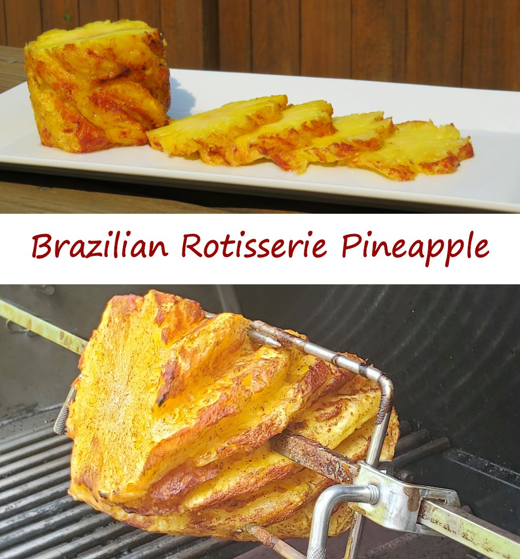 Brazilian Rotisserie Pineapple