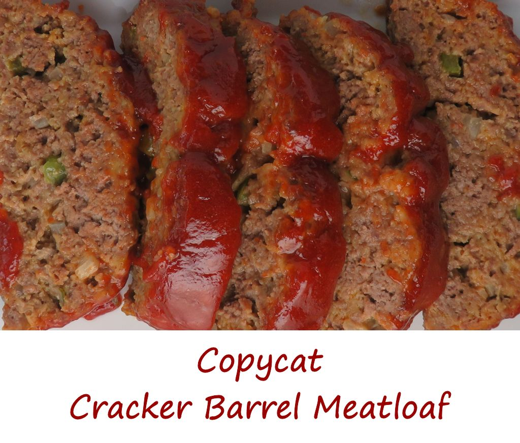 Copycat Cracker Barrel Meatloaf