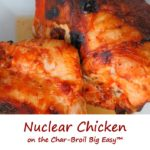 Nuclear Chicken on the Char-Broil Big Easy