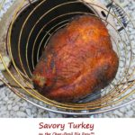 Savory Turkey on the Char-Broil Big Easy