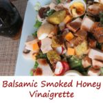 Balsamic Smoked Honey Vinaigrette