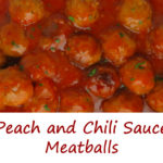 Peach and Chili Sauce Meatballs