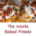 The Works Baked Potato