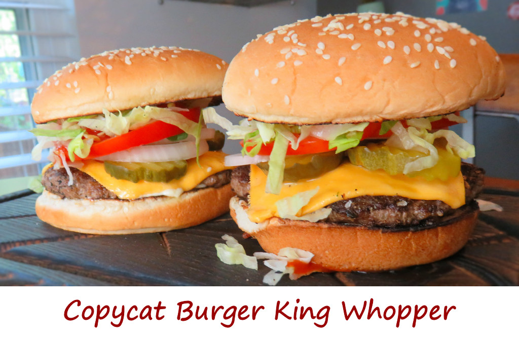 Copycat Burger King Whopper