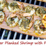Cedar Planked Shrimp with Pesto