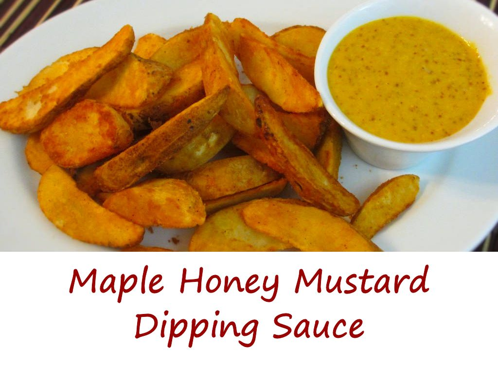 Maple Honey Mustard Dipping Sauce