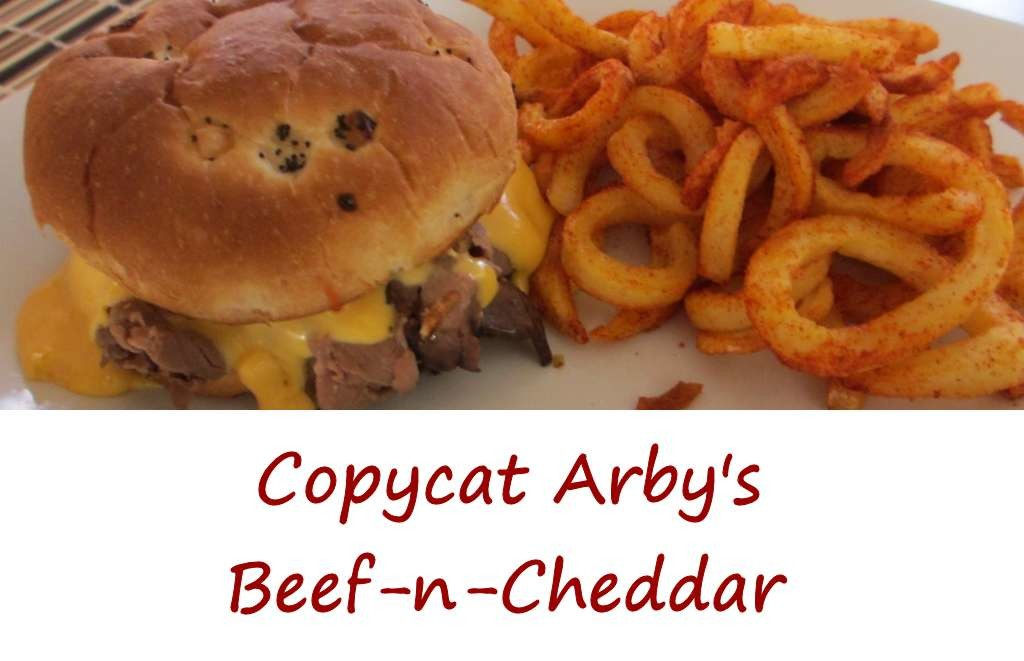Copycat Arby's Beef-n-Cheddar with Curly Fries