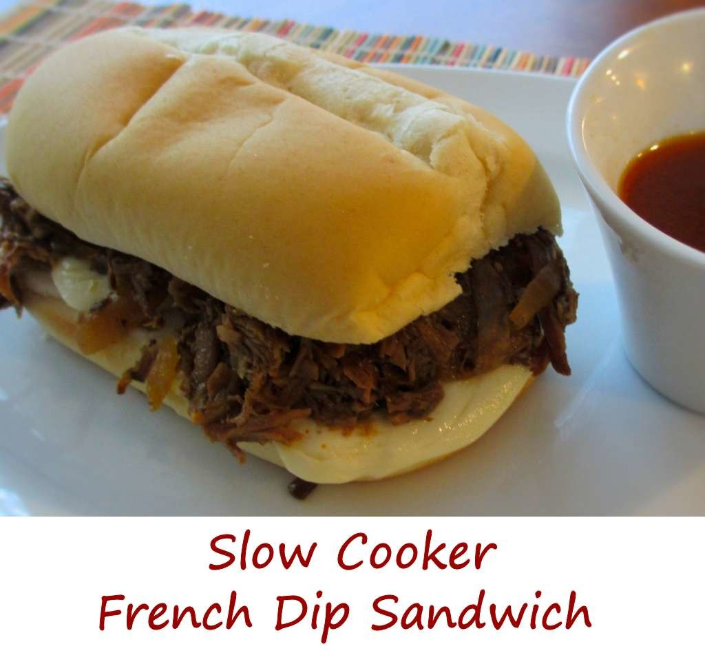 Slow Cooker French Dip Sandwich
