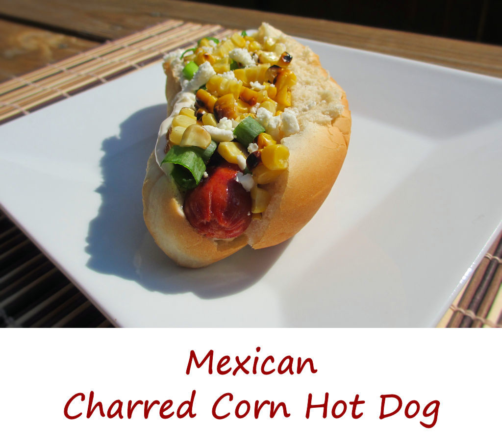 Mexican Charred Corn Hot Dog