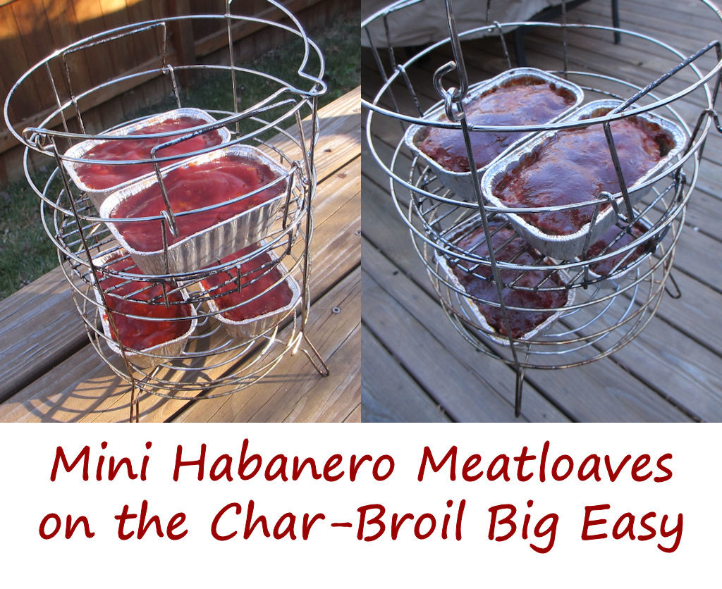 Mini Habanero Meatloaves on the Char-Broil Big Easy