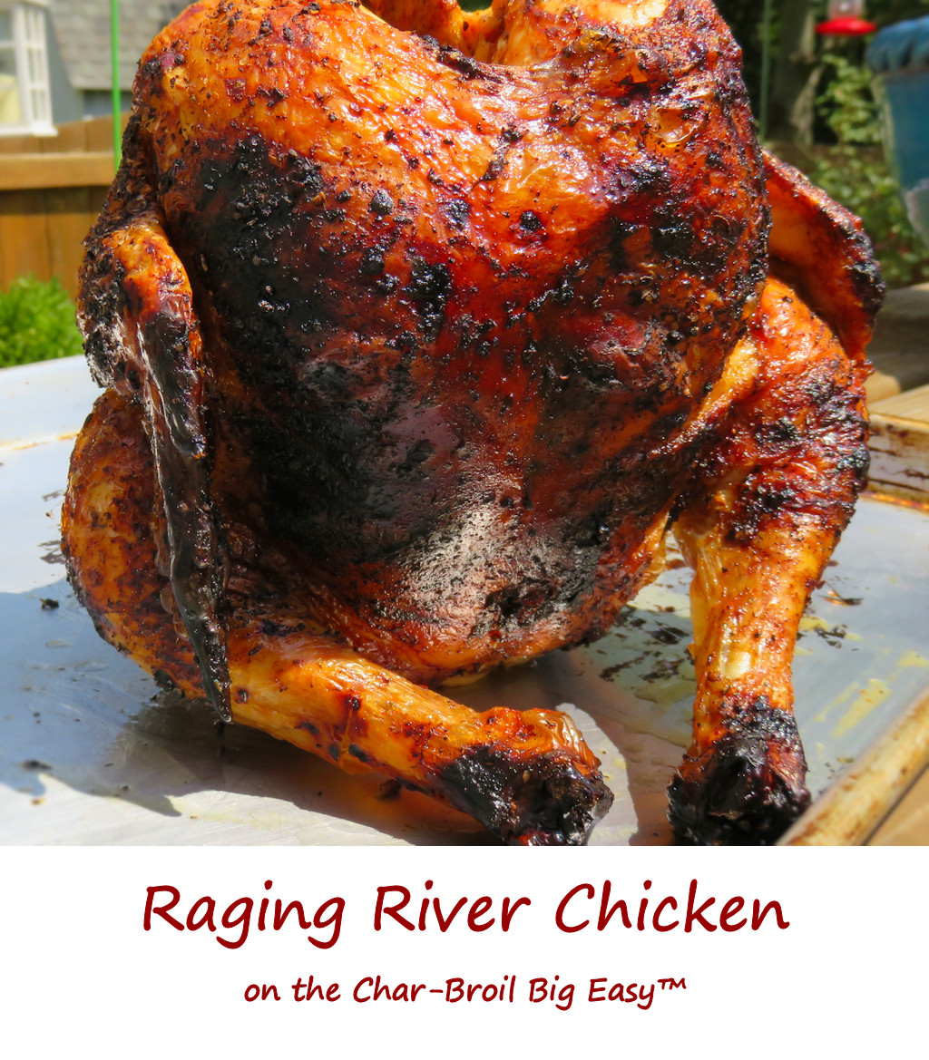 Raging River Chicken on the Char-Broil Big Easy