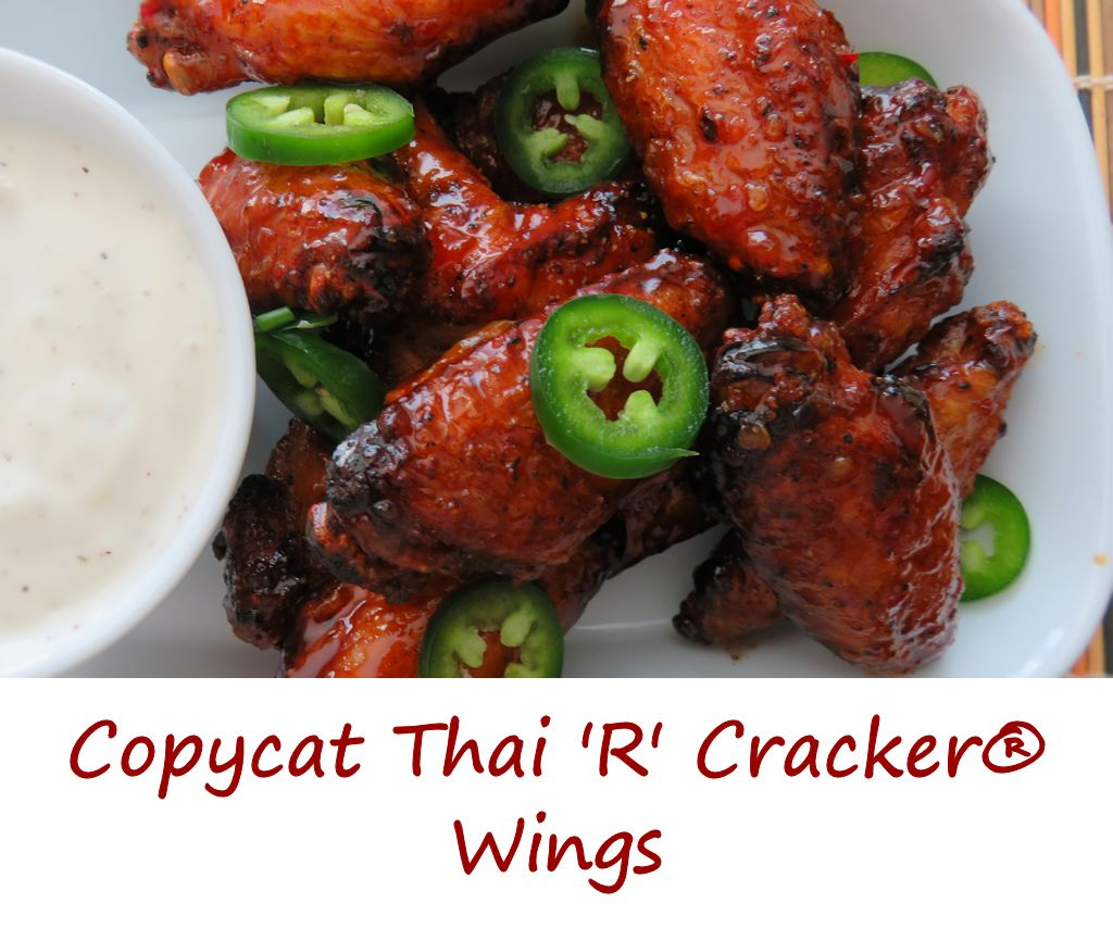 Copycat Quaker Steak and Lube Thai 'R' Cracker Wings