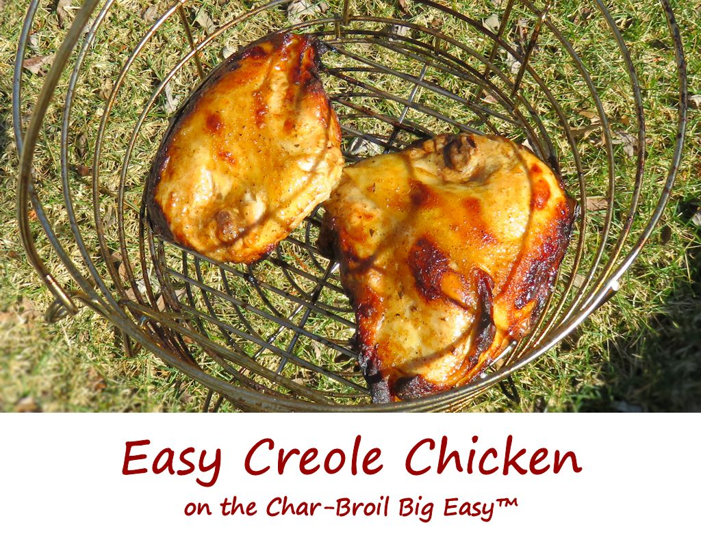 Easy Creole Chicken on the Char-Broil Big Easy