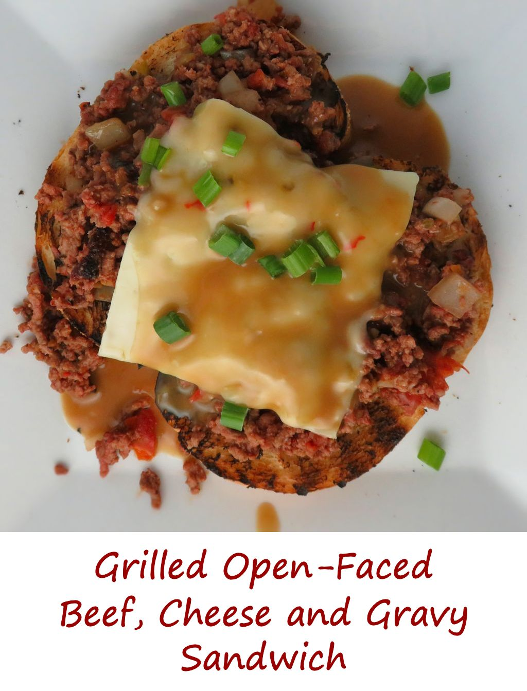 Grilled Open-Faced Beef, Cheese and Gravy Sandwiches