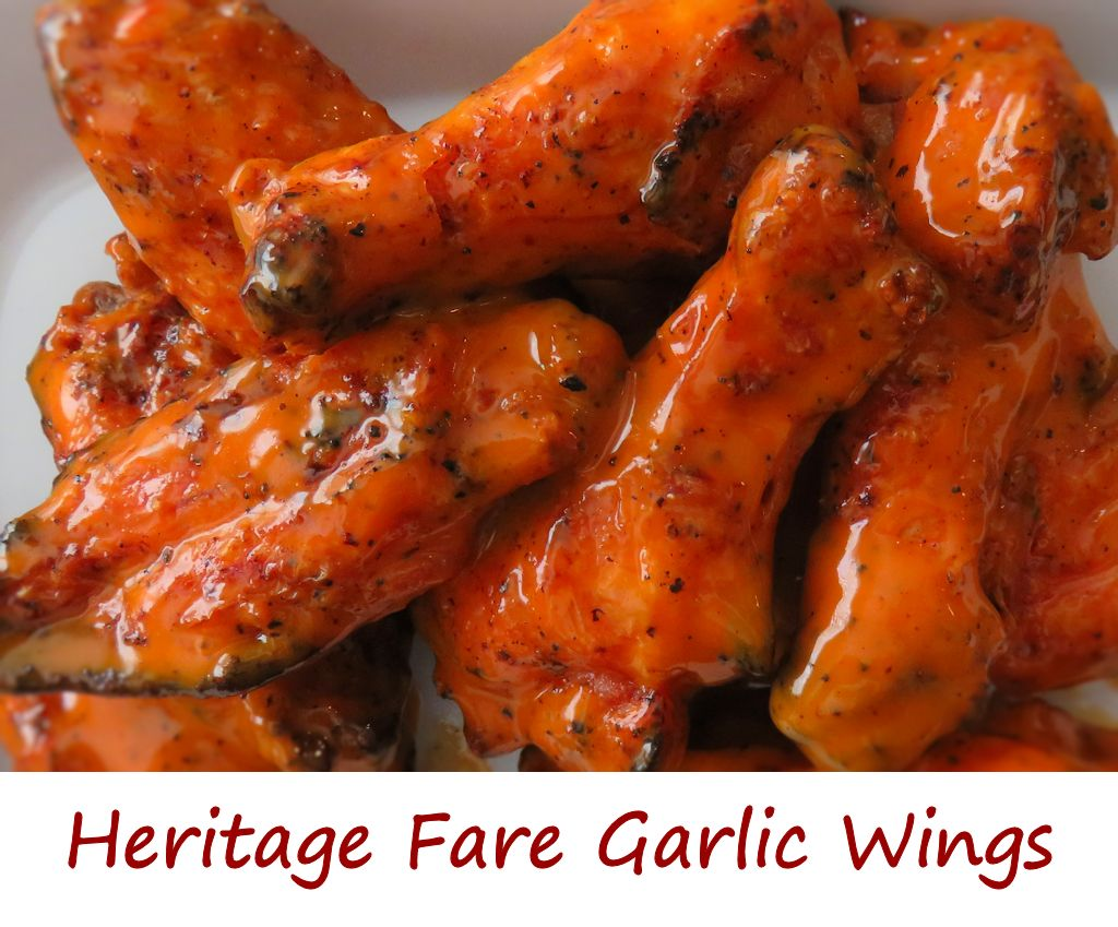 Heritage Fare Garlic Wings