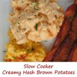 Slow Cooker Creamy Hash Brown Potatoes