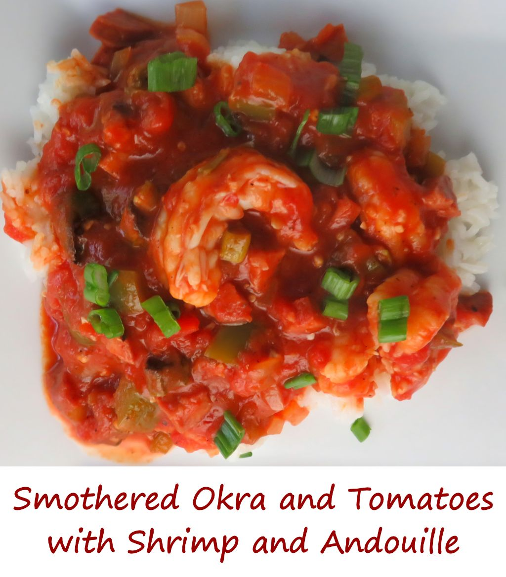 Smothered Okra and Tomatoes with Shrimp and Andouille