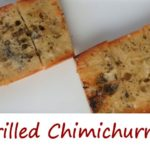 Easy Grilled Chimichurri Bread