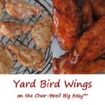Yard Bird Wings on the Char-Broil Big Easy