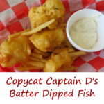 Copycat Captain D's Batter Dipped Fish