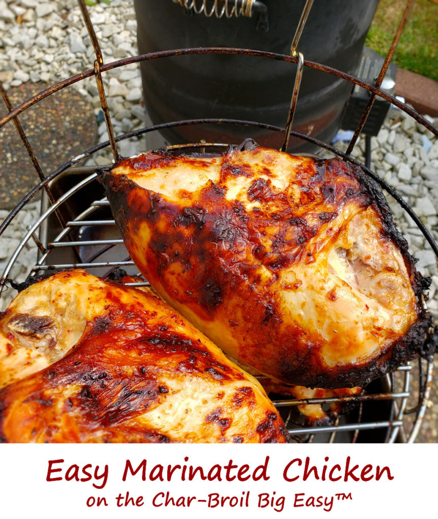 Easy Marinated Chicken on the Char-Broil Big Easy