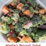 Martin's Broccoli Salad
