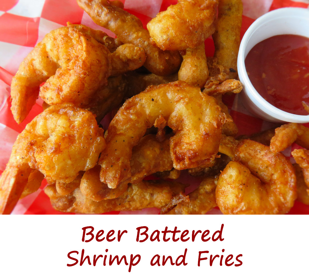Beer Battered Shrimp and Fries