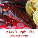 St Louis-Style Ribs using the Vortex